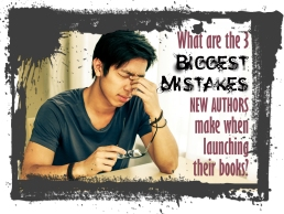 What are 3 biggest new author mistakes?