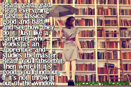 Faulkner - read everything